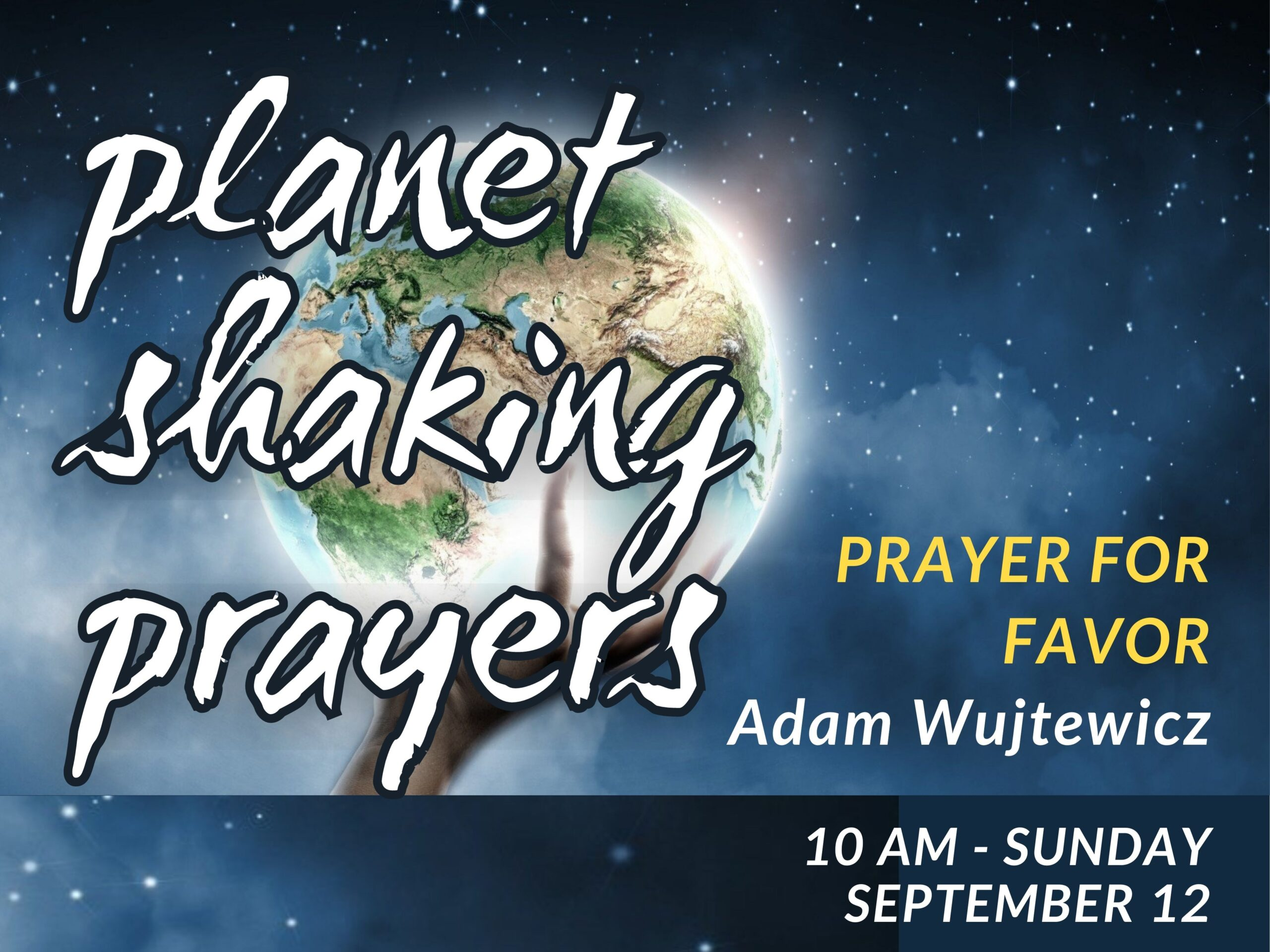 """Featured image for """"""""Planet Shaking Prayers 2: Prayer for Favor"""" – September 12th 2021"""""""
