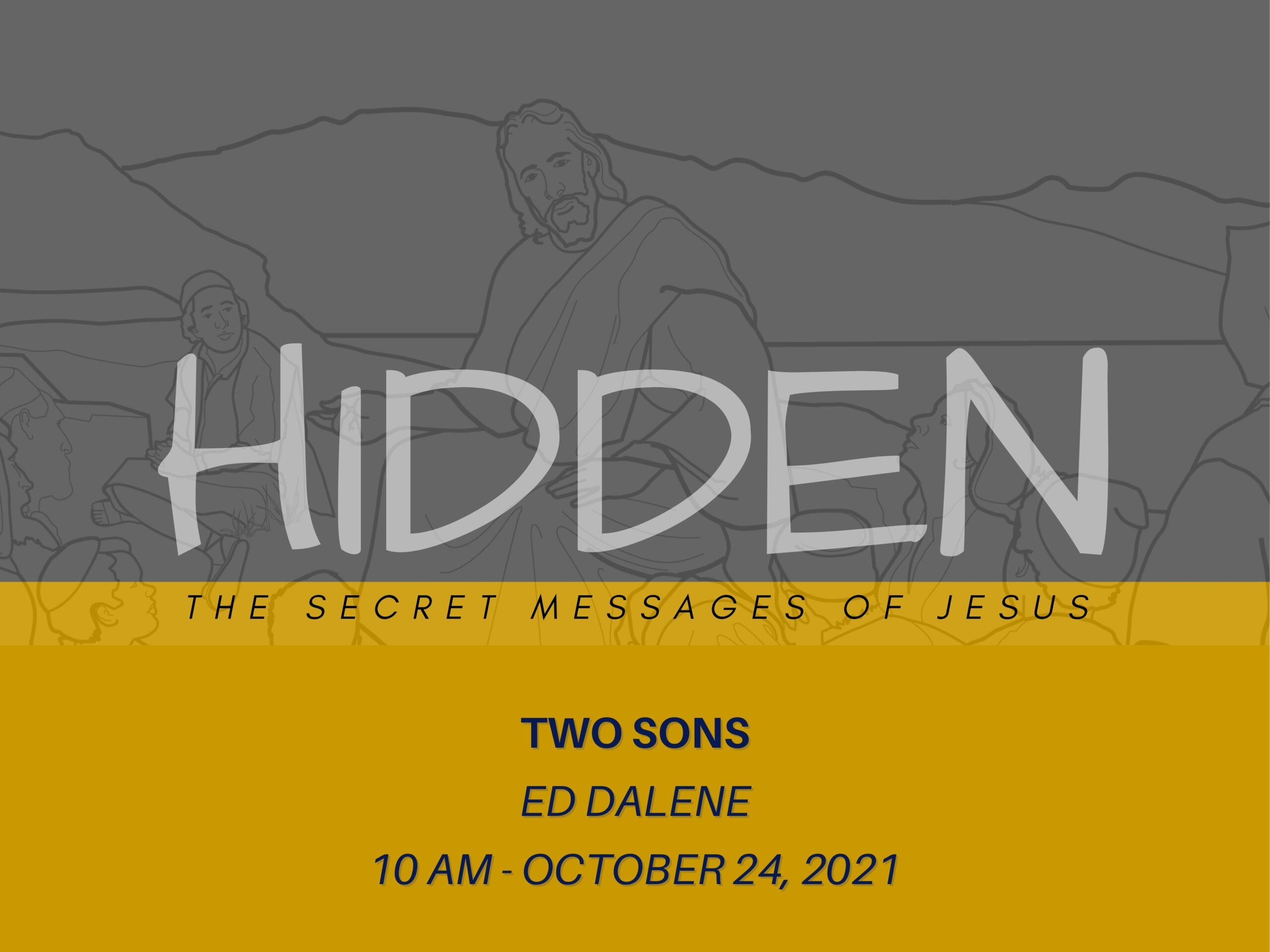 """Featured image for """"""""Hidden 3: Two Sons"""" – October 24th 2021"""""""