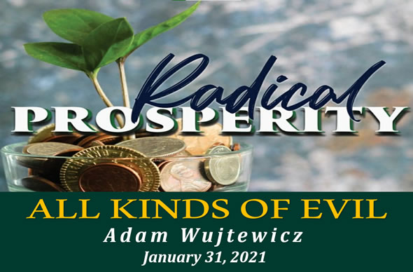 """Featured image for """"""""Radical Prosperity 5 – All Kinds of Evil"""" – January 31st 2021"""""""