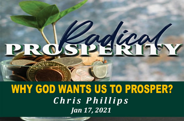 """Featured image for """"""""Radical Prosperity 3 – Why God Wants Us to Prosper"""" – January 17th 2021"""""""